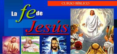 LA FE DE  JESÚS